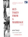 Outtakes From a Marriage (MP3): A Novel