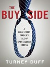 The Buy Side (MP3): A Wall Street Trader's Tale of Spectacular Excess