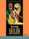 Saving Shiloh (MP3): Shiloh Series, Book 3