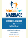 ScreamFree Marriage (MP3): Calming Down, Growing Up, and Getting Closer