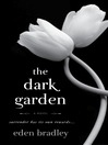 The Dark Garden (MP3): A Novel