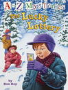 The Lucky Lottery (MP3): A to Z Mystery Series, Book 12