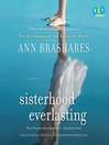 Sisterhood Everlasting (MP3): A Novel