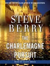 The Charlemagne Pursuit (MP3): Cotton Malone Series, Book 4