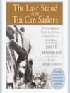 The Last Stand of the Tin Can Sailors (MP3): The Extraordinary World War II Story of the U.S. Navy's Finest Hour