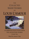 The Collected Short Stories of Louis L'Amour, Volume IV (MP3): Unabridged Selections from the Adventure Stories