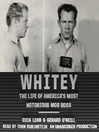 Whitey (MP3): The Life of America's Most Notorious Mob Boss