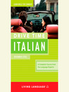 Drive Time Italian (MP3): Beginner Level
