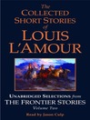 The Collected Short Stories of Louis L'Amour, Volume II (MP3): Unabridged Selections from the Frontier Stories