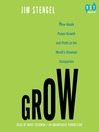 Grow (MP3): How Ideals Power Growth and Profit at the World's Greatest Companies