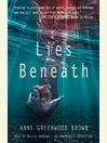 Lies Beneath (MP3): Lies Beneath Series, Book 1