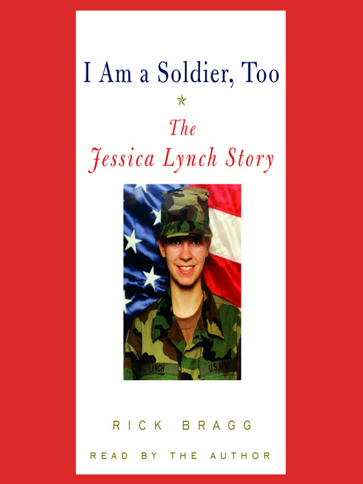 I Am a Soldier, Too (MP3): The Jessica Lynch Story