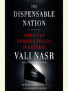 The Dispensable Nation (MP3): American Foreign Policy in Retreat