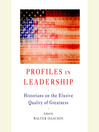 Profiles in Leadership (MP3): Historians on the Elusive Quality of Greatness