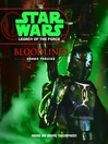 Bloodlines (MP3): Star Wars: Legacy of the Force Series, Book 2