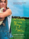 The Trouble with May Amelia (MP3): May Amelia Series, Book 2