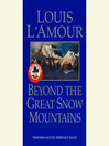 Beyond the Great Snow Mountains (MP3)