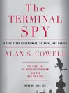 The Terminal Spy (MP3): A True Story of Espionage, Betrayal and Murder