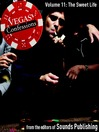 The Sweet Life (MP3): From Vegas Confessions, Volume 11