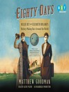 Eighty Days (MP3): Nellie Bly and Elizabeth Bisland's History-Making Race Around the World