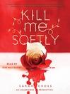 Kill Me Softly (MP3)