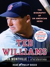 Ted Williams (MP3): The Biography of an American Hero