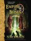 Empire of Bones (MP3): Ashtown Burials Series, Book 3