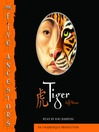 Tiger (MP3): The Five Ancestors Series, Book 1