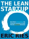 The Lean Startup (MP3): How Today's Entrepreneurs Use Continuous Innovation to Create Radically Successful Businesses