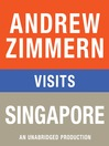 "Andrew Zimmern visits Singapore (MP3): From ""The Bizarre Truth"", Chapter 11"