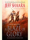 A Blaze of Glory (MP3): A Novel of the Battle of Shiloh