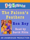 The Falcon's Feathers (MP3): A to Z Mystery Series, Book 6