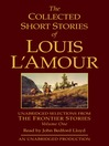 The Collected Short Stories of Louis L'Amour, Volume I (MP3): Unabridged Selections from the Frontier Stories