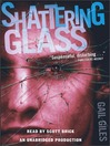 Shattering Glass (MP3)