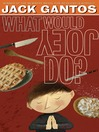 What Would Joey Do? (MP3): Joey Pigza Series, Book 3