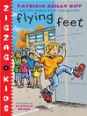 Flying Feet (MP3): Zigzag Kids Series, Book 3