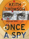 Once A Spy (MP3): A Novel