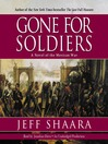 Gone for Soldiers (MP3): A Novel of the Mexican War