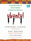 Ubuntu! (MP3): An Inspiring Story About an African Tradition of Teamwork and Collaboration