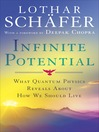 Infinite Potential (MP3): What Quantum Physics Reveals About How We Should Live