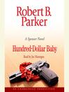 Hundred-Dollar Baby (MP3): Spenser Series, Book 34