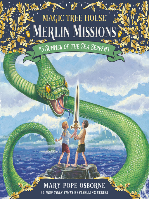 Summer of the Sea Serpent (MP3): Magic Tree House Series, Book 31