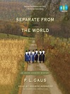 Separate from the World (MP3): Amish-Country Mystery Series, Book 6