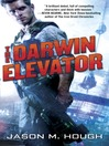 The Darwin Elevator (MP3): The Dire Earth Cycle Series, Book 1