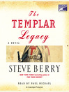 The Templar Legacy (MP3): Cotton Malone Series, Book 1