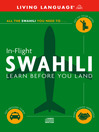 In-Flight Swahili (MP3): Learn Before You Land