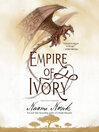 Empire of Ivory (MP3): Temeraire Series, Book 4