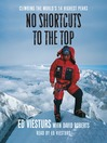 No Shortcuts to the Top (MP3): Climbing the World's 14 Highest Peaks