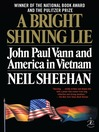 A Bright Shining Lie (MP3): John Paul Vann and America in Vietnam