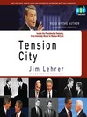 Tension City (MP3): Inside the Presidential Debates, from Kennedy-Nixon to Obama-McCain